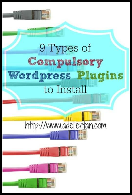9 Types of Compulsory Wordpress Plugins to Install