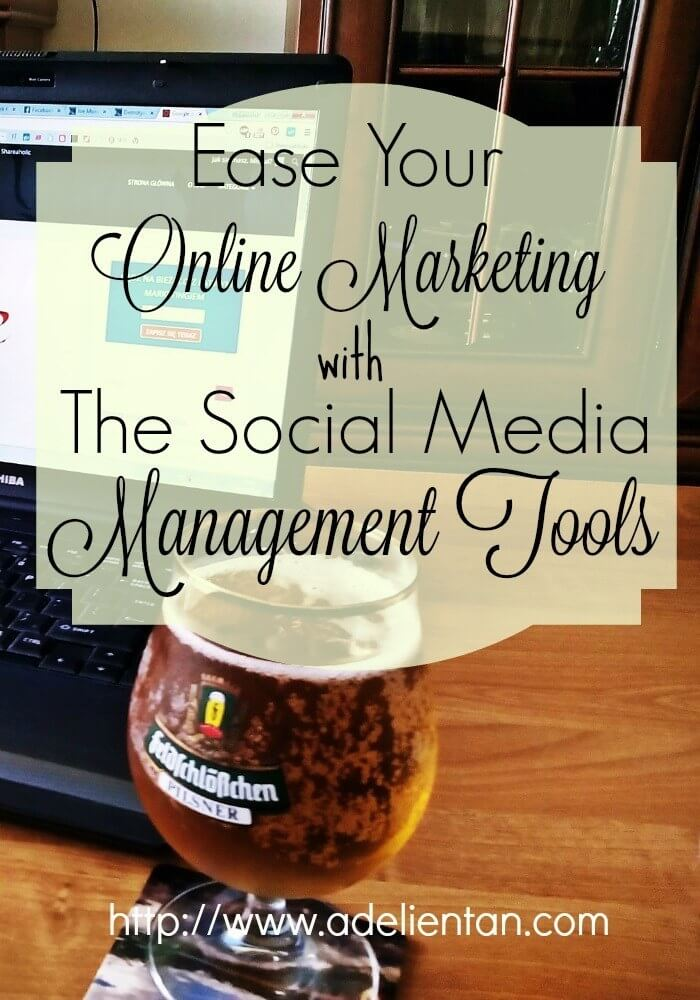 Ease Your Online Marketing with The Social Media Management Tools