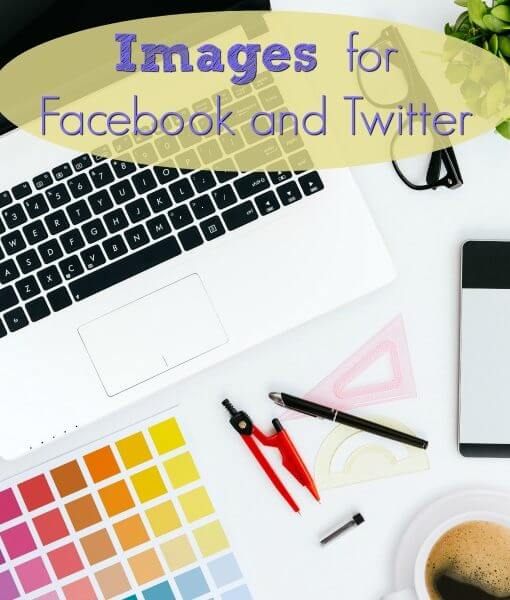 Images for Facebook and Twitter
